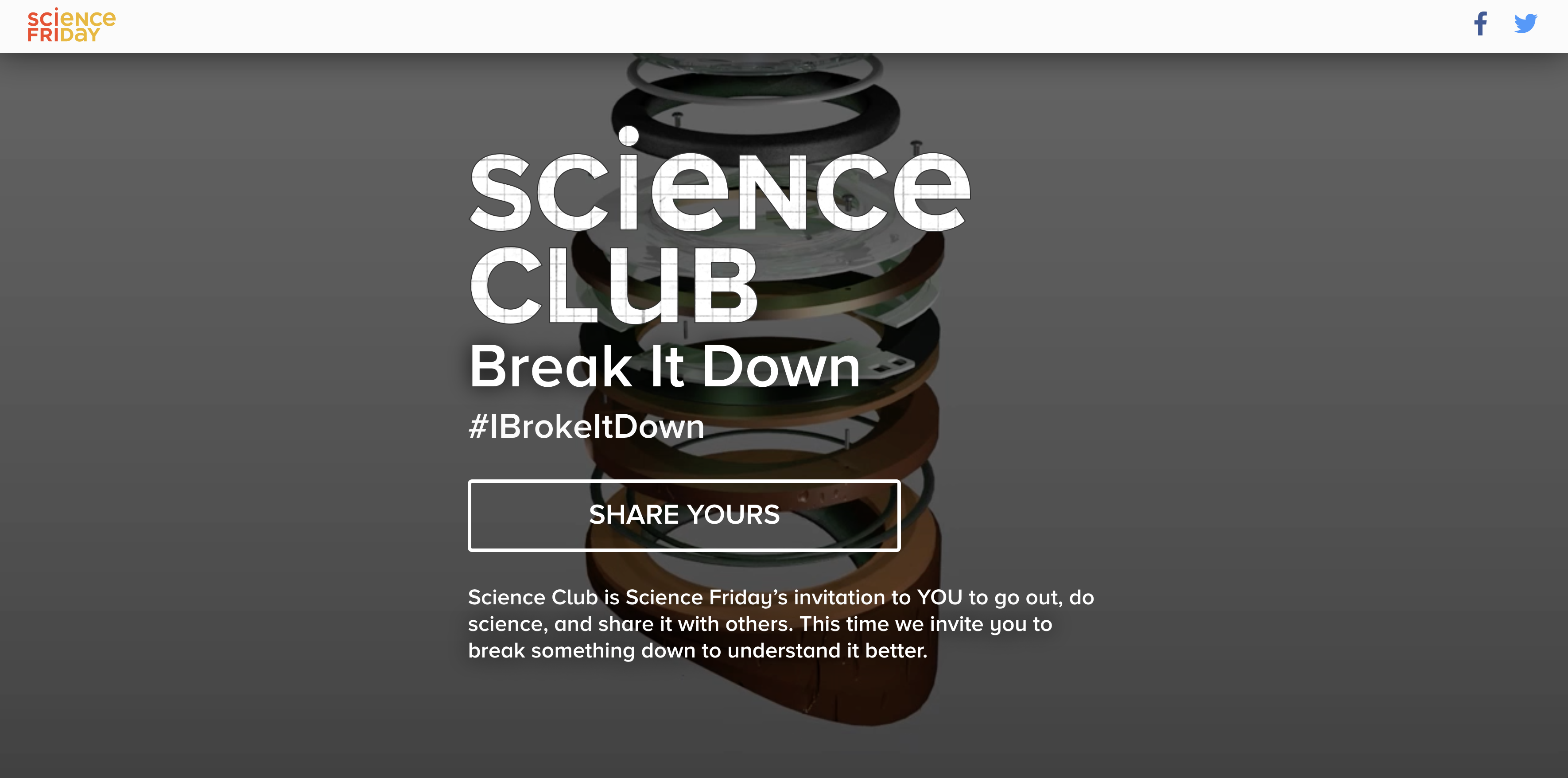 The Science Club home page, where you can tell us what you broke down.