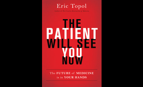 'The Patient Will See You Now' Excerpt: A New Era of Medicine