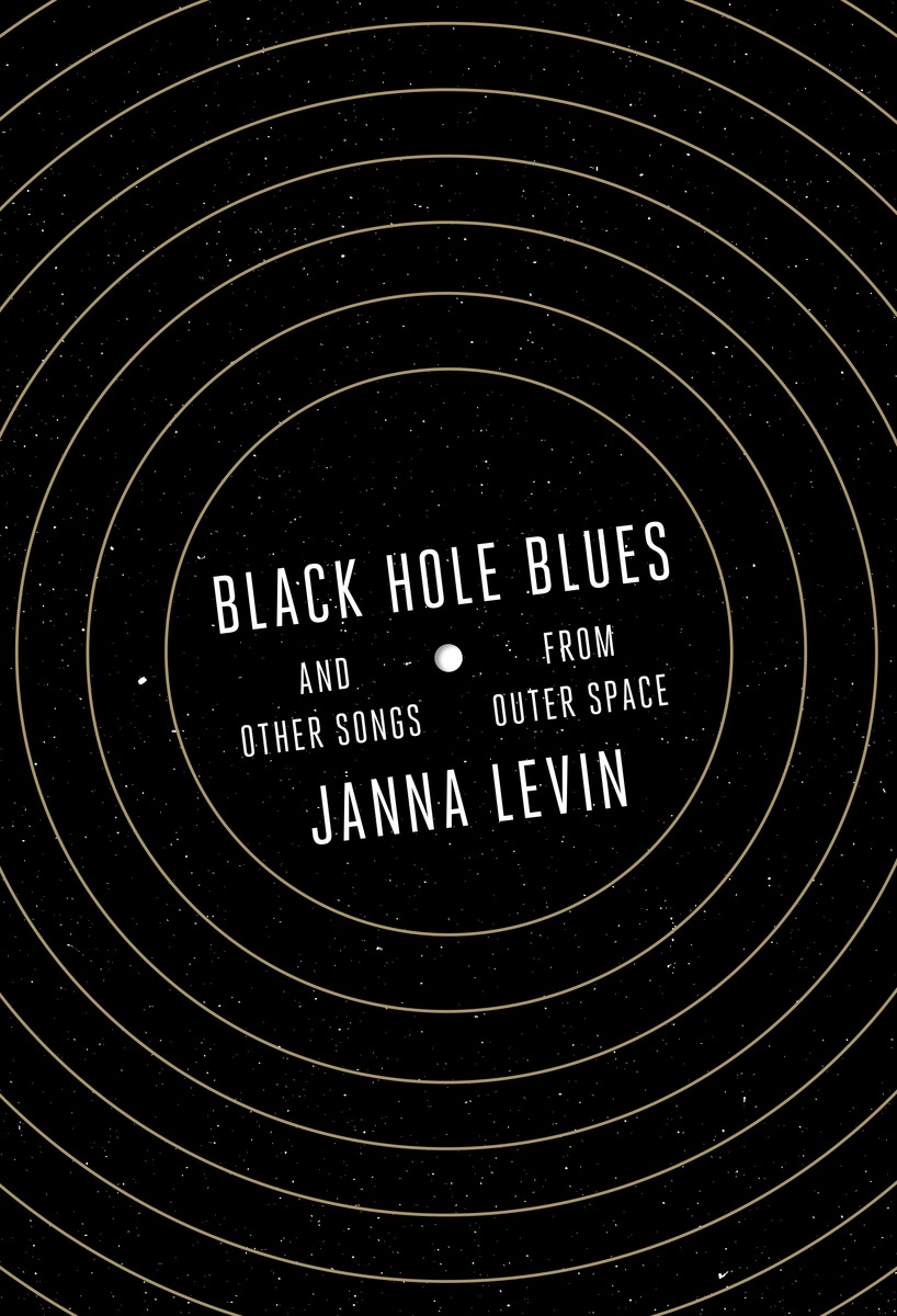 black holes blues book cover Black Hole Blues, by Janna Levin