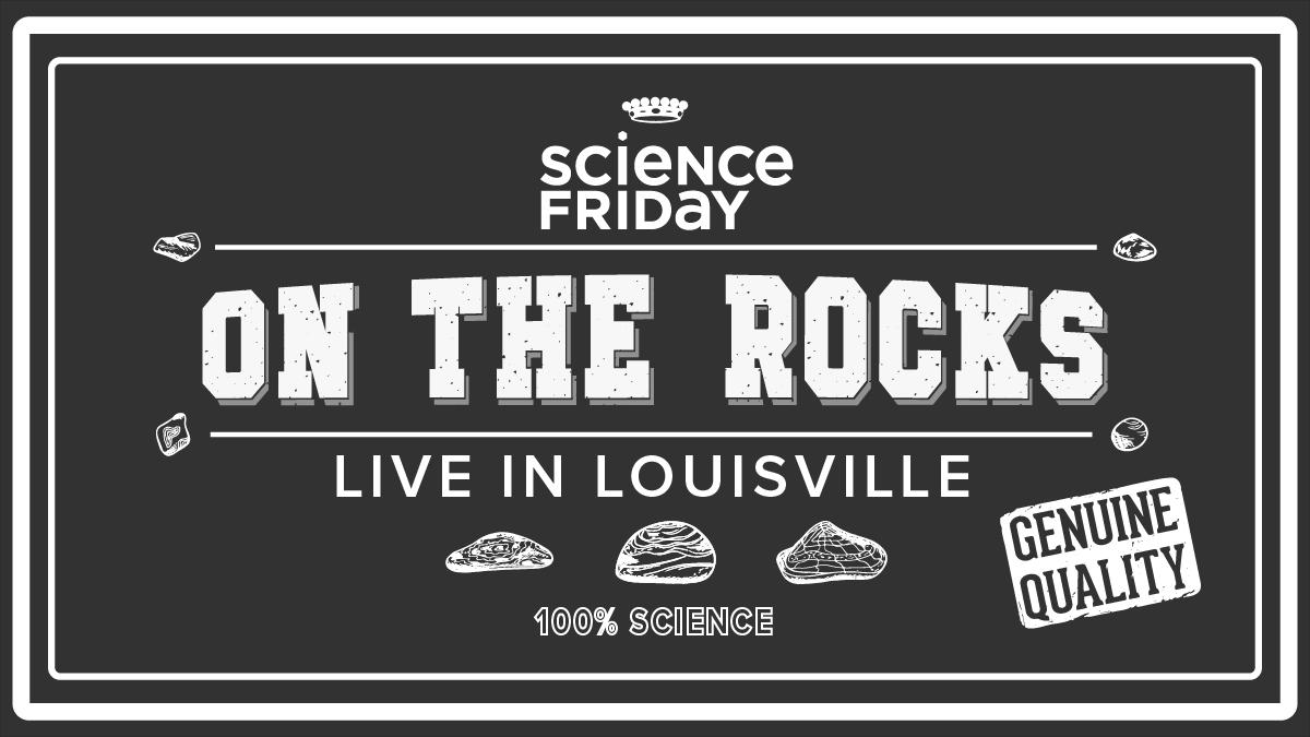friday science louisville rocks sciencefriday bourbon quiz sci would know