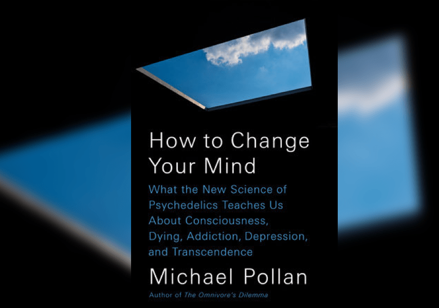 Michael Pollan On The Psychedelic Renaissance