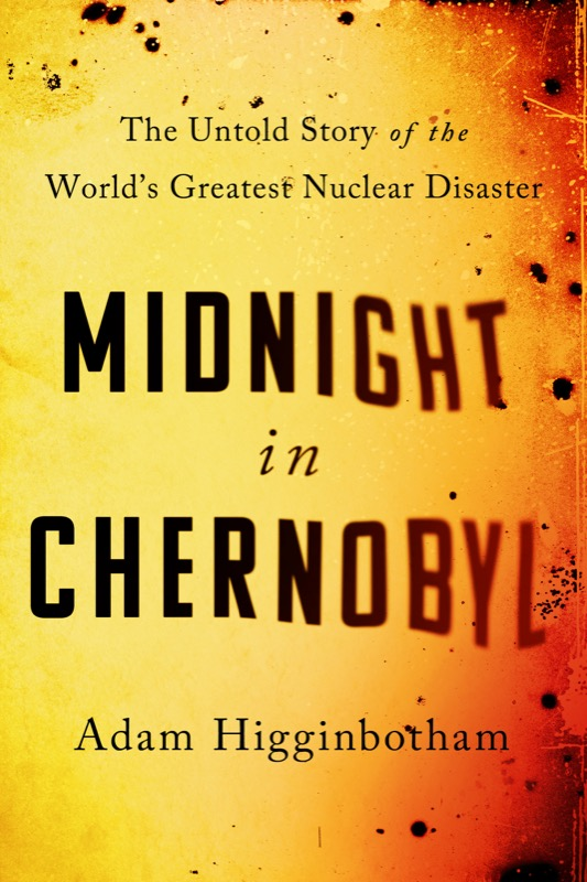 "a book cover that is red and yellow that reads ""midnight in chernobyl"""