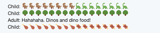 screen cap of texting exchange between child and adult about dinosaurs and dinosaur food