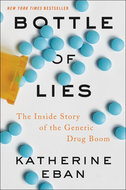 "a book cover with a spilled bottle of pills. the cover reads ""bottle of lies"" and the author is ""katherine eban"""