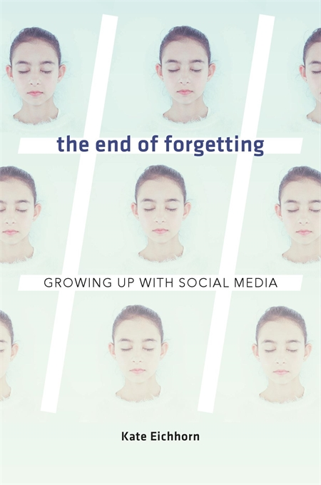 "a book cover with repeating faces of the same person. the title reads ""the end of forgetting"""