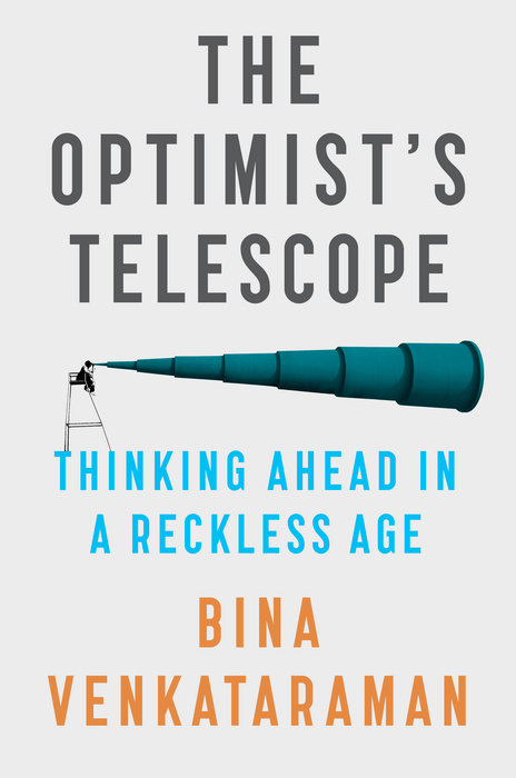 "a book cover that reads ""the optimist's telescope."" there is a large telescope in blue with a small figure of a person looking into it"
