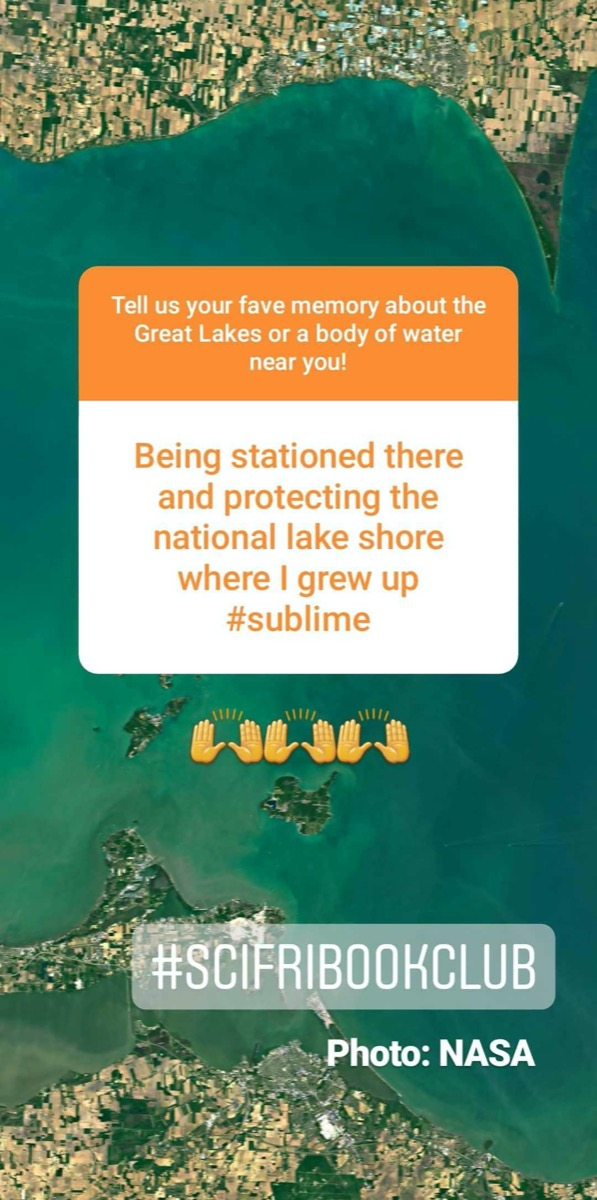 an instagram story screenshot of a favorite great lake memory. comment reads: being stationed there and protecting the national lake shore where i grew up #sublime
