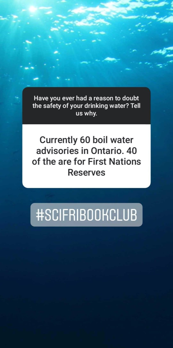 "an instagram story screenshot that reads, ""currently 60 boil water advisories in ontario. 40 of them are for first nations reserves"""