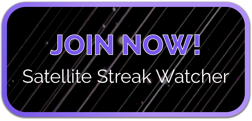 "a button with a starry background with white line streaks and the words ""join now satellite streak watcher"" in purple and white"