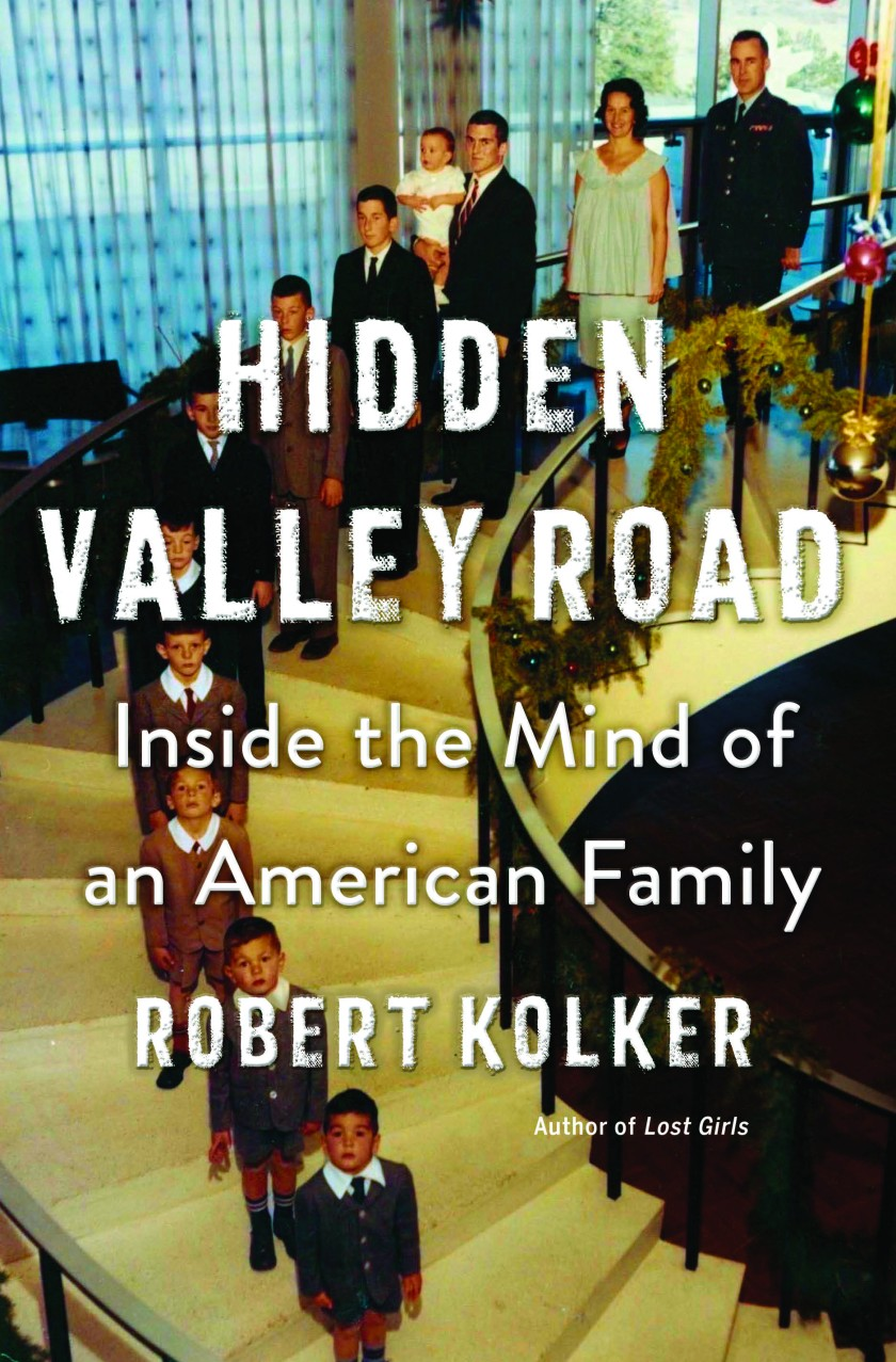 "book cover that says ""Hidden Valley Road: Inside the Mind of an American Family"""