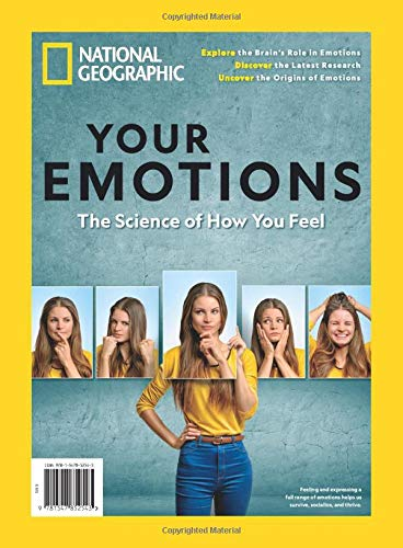 "national geographic magazine cover that says ""your emotions: the science of how you feel"""