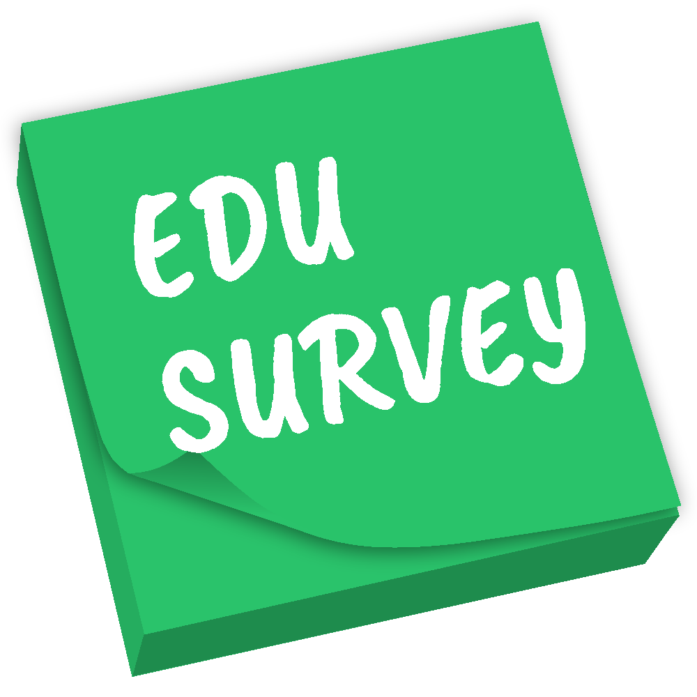 "a graphic of a green post it that reads ""edu survey"""