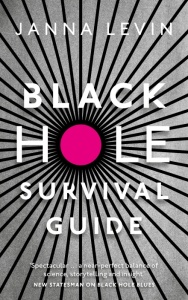 """a book cover with the title"""" black hole survival giude."""" the """"o"""" in the word hole is filled in bright pink. radiating out from the pink circle are rays in black and white"""