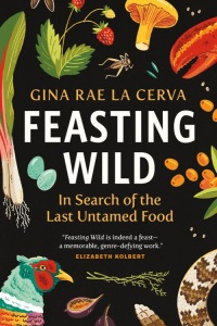 """a book cover in black with colorful plants, chicken, sea creatures, and insects on it. the title is in white and reads """"feasting wild"""""""