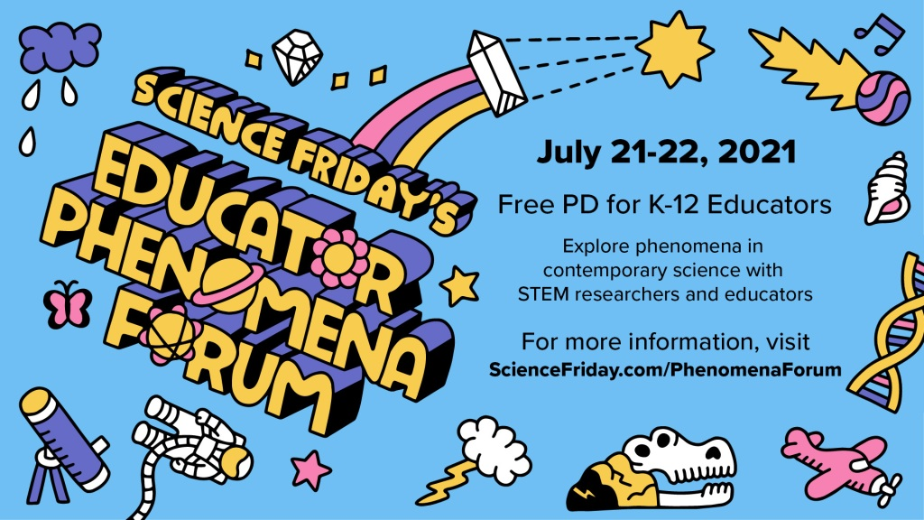 science friday's educator phenomena forum, with illustrated images of science topics including astronauts, buried skulls, and stars