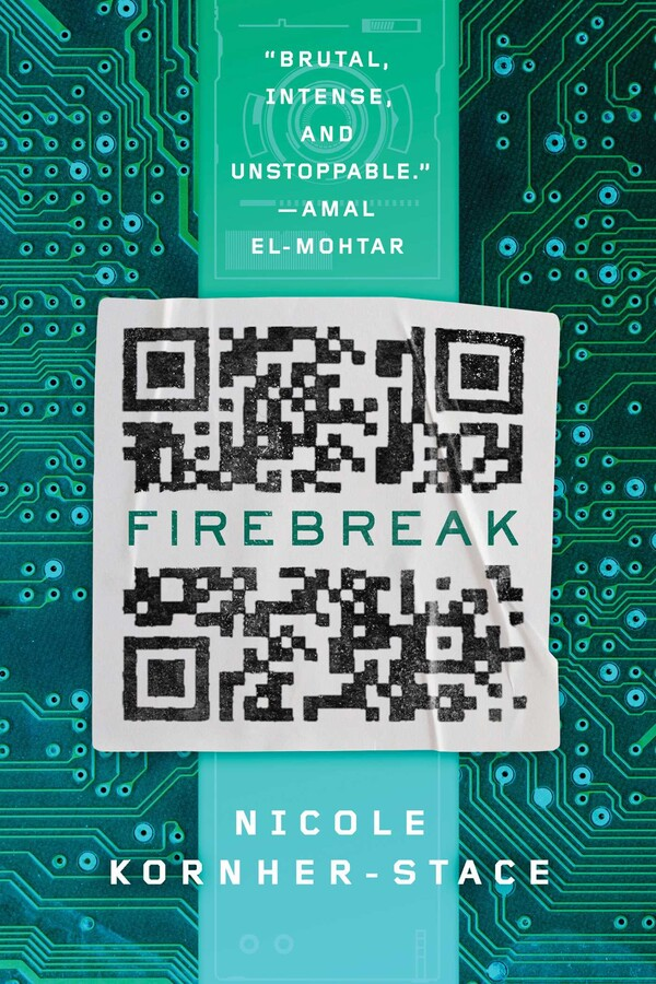 """a primarily teal blue book cover with a microchip pattern and in the center a slightly wrinkled QR code. between the QR blocks is the book title """"firebreak"""" by nicole kornher-stace"""