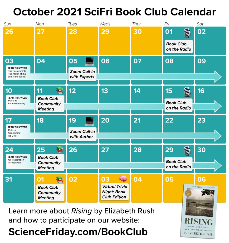 """a calendar of events in october 2021, with text at the bottom reading: """"Learn more about Rising by Elizabeth Rush and how to participate on our website: sciencefriday.com/bookclub"""""""