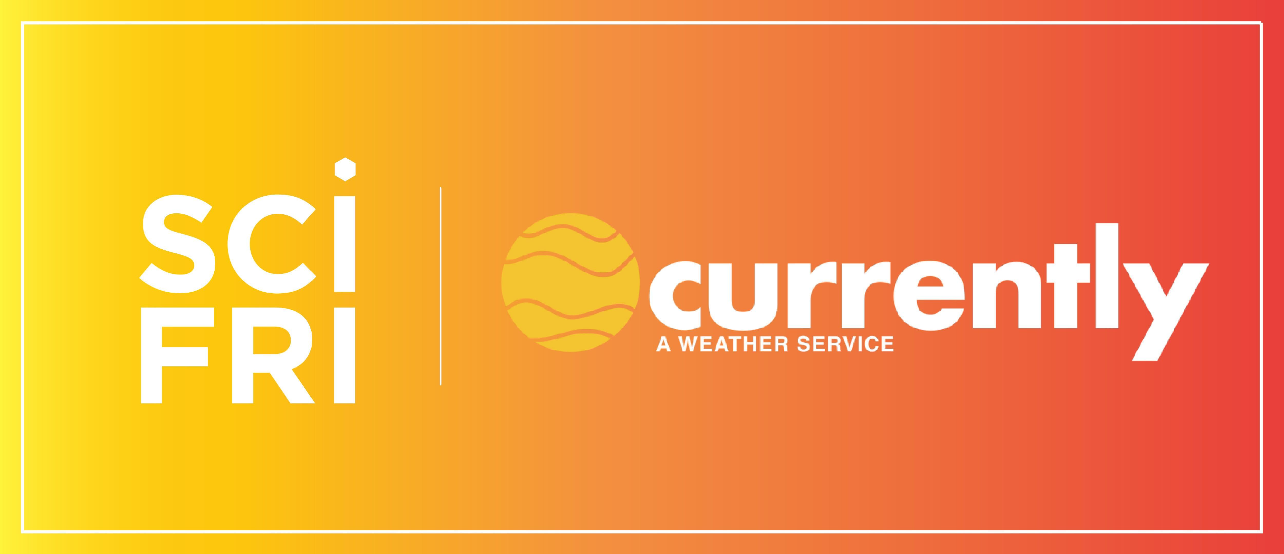 """an orange rectangular logo with the logos """"scifri"""" and """"currently a weather service"""" written on it"""